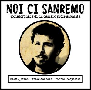"""Luca Cirio, che attraverso la pagina Facebook """"Noi ci Sanremo"""" e il suo profilo Twitter @bitti_sound ci racconterà il Festival"""