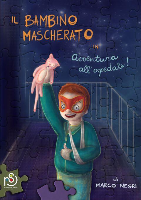 """""""Il Bambino Mascherato"""", ecco il libro per i più piccoli scritto dal luinese Marco Negri"""