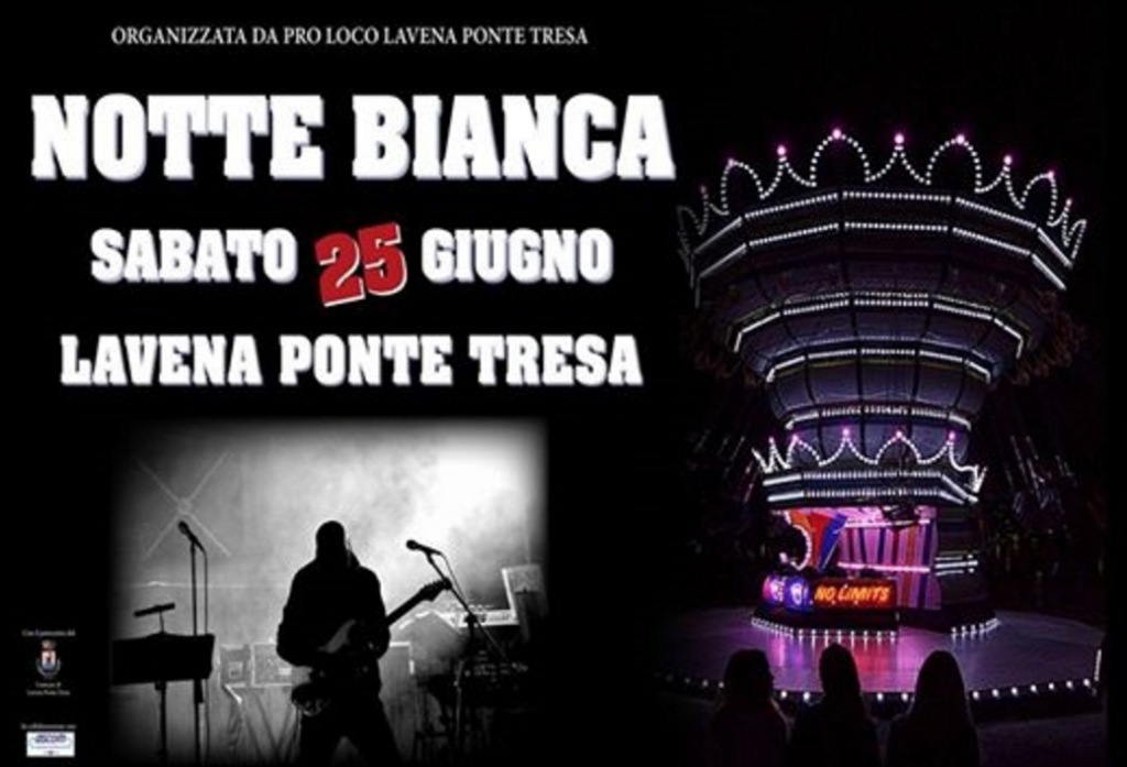"""Sabato la """"Notte Bianca"""" a Lavena Ponte Tresa, ecco il programma. Polemiche sugli alcolici"""