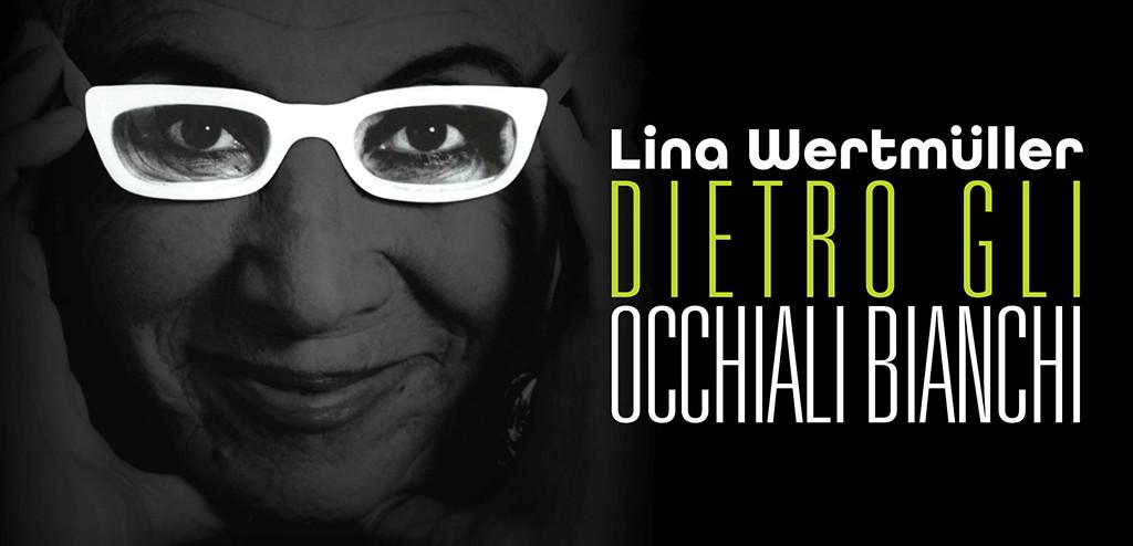 """Premio Chiara alla Carriera 2016 a Lina Wertmüller, """"prima regista donna ad aver ricevuto la nomination all'Oscar"""""""